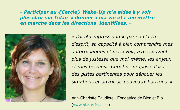 Cercle Wake up Ann Taudiere temoignage