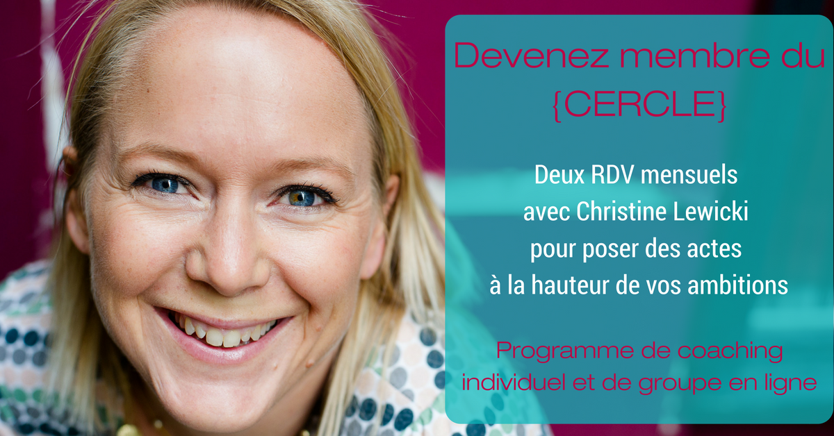 Christine Lewicki | Coaching | Développement personnel | wake up | ENTREPRENDRE