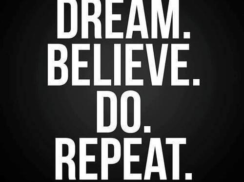 dream-believe-do-repeat