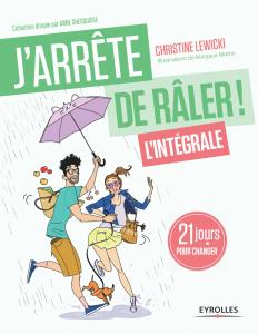 Livres J'arrête de Râler ; Christine Lewicki ; Coaching ; Développement personnel