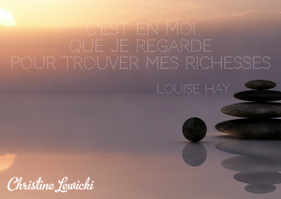 Louise Hay ; Citations; Christine Lewicki ; Coaching ; Développement personnel