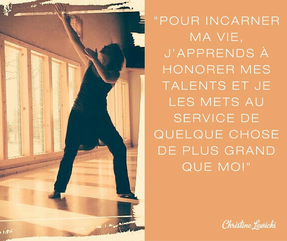 la vie pleine de sens- connaitre nos talents et les mettre au service de quelque chose de plus grand que nous