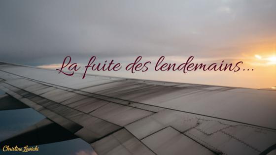 Copy of La fuite des lendemains brouillon-2