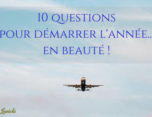 10 questions pour démarrer l'année en beauté !