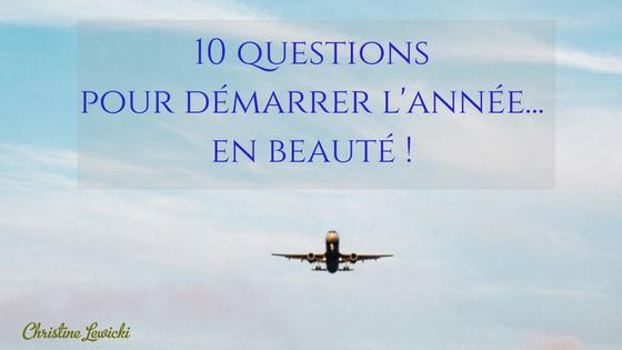 10 questions pour démarrer l'année en beauté