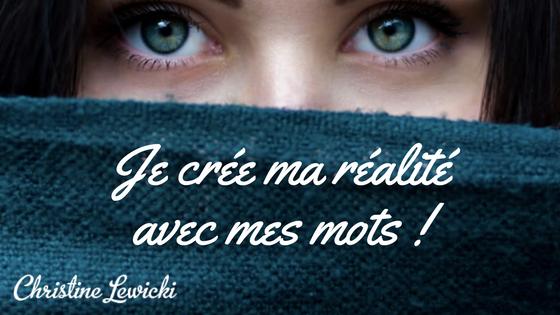 WAKE UP - Christine Lewicki - Je crée ma réalité avec mes mots - Développement personnel