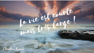 Jim Harrison ; Citations ; WAKE UP ; Christine Lewicki ; Life Coaching ; Développement personnel