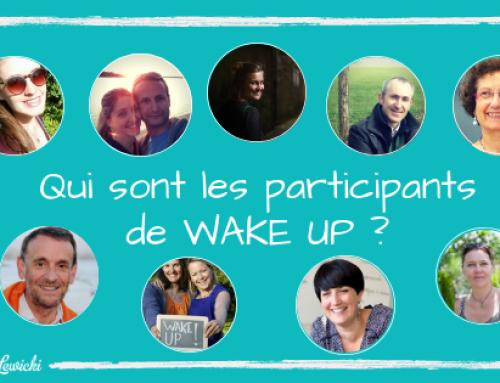 Qui sont les participants de Wake Up ?