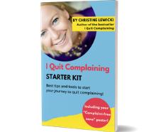 I quit Complaining Starter Kit