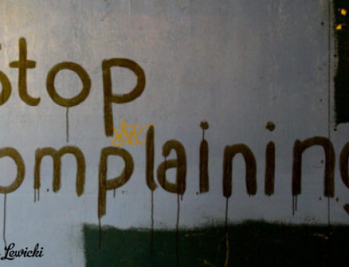 5 reasons we all need to quit complaining now!