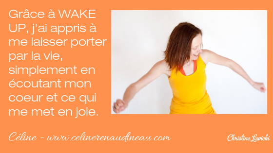 Wake Up, Celine Renaudineau, Christine Lewicki