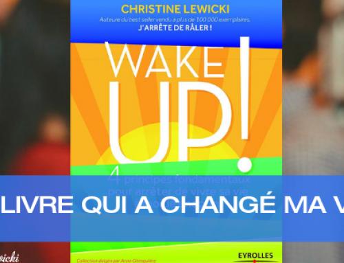 WAKE UP, un livre qui a changé ma vie !