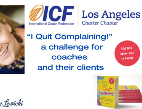 """I QUIT COMPLAINING!"" – a challenge for coaches and their clients!"