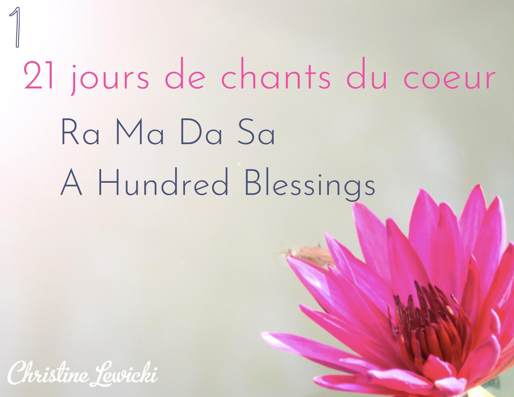 Ra Ma Da Sa Sa Say So Hung - a hundred blessings