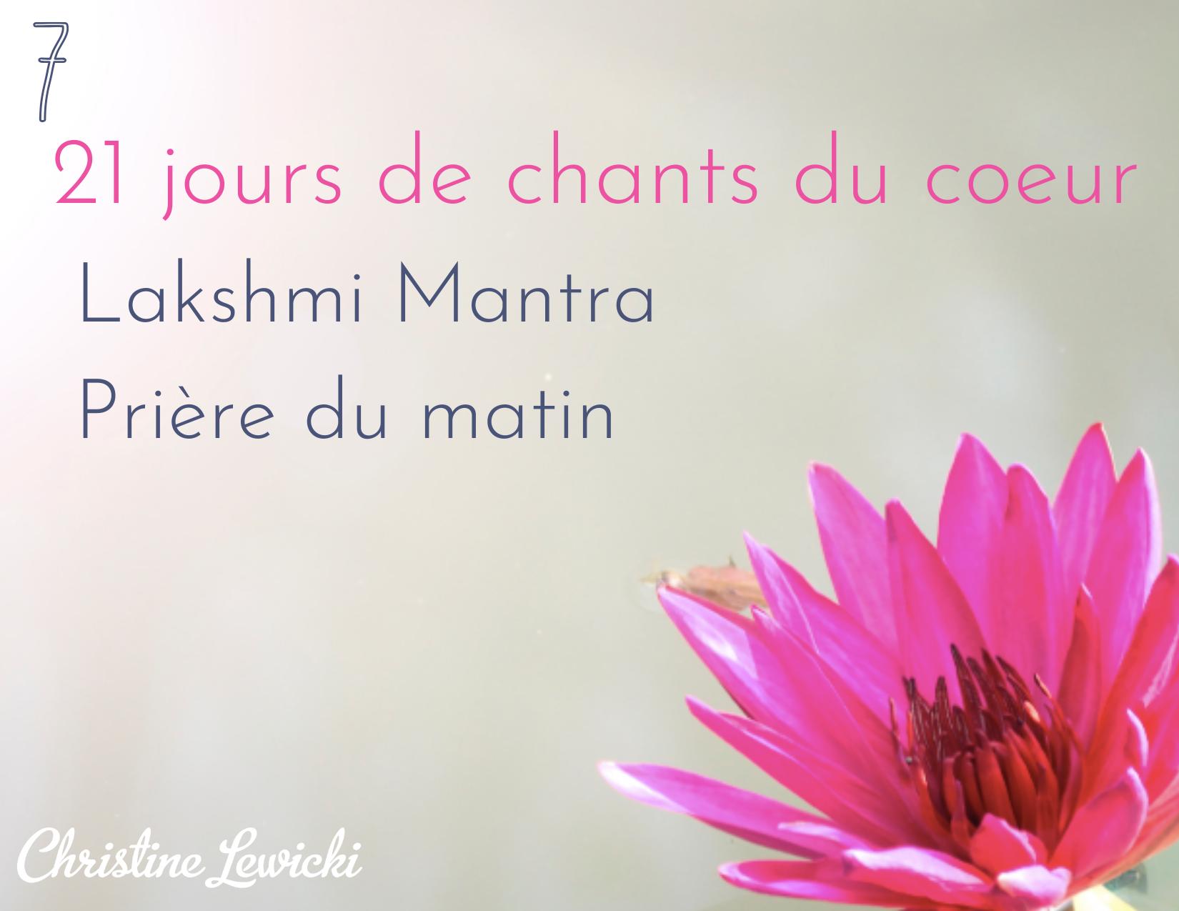 Lakshmi Mantra - prière du matin