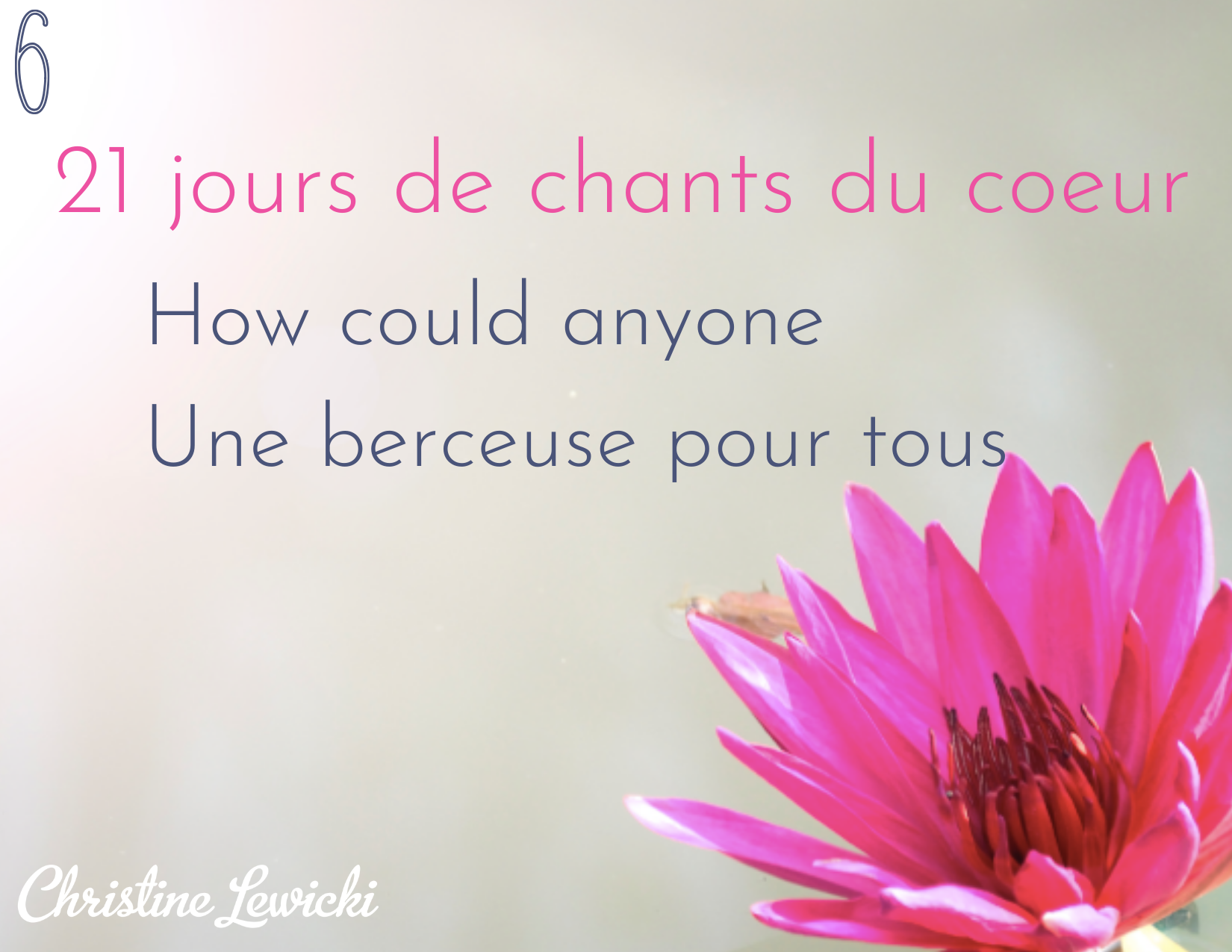 How could anyone - une berceuse pour tous