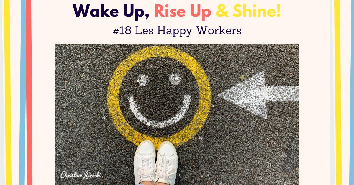 Bonheur au Travail, Qualité de Vie au Travail