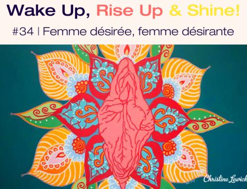 Podcast | Femme désirée, Femme désirante