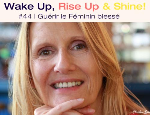 Podcast | Guérir le Féminin blessé