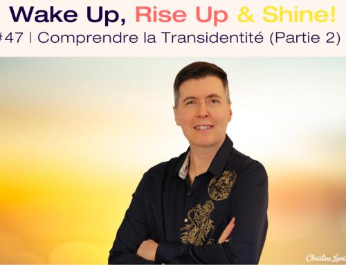 Podcast | Comprendre la Transidentité (2ème partie)
