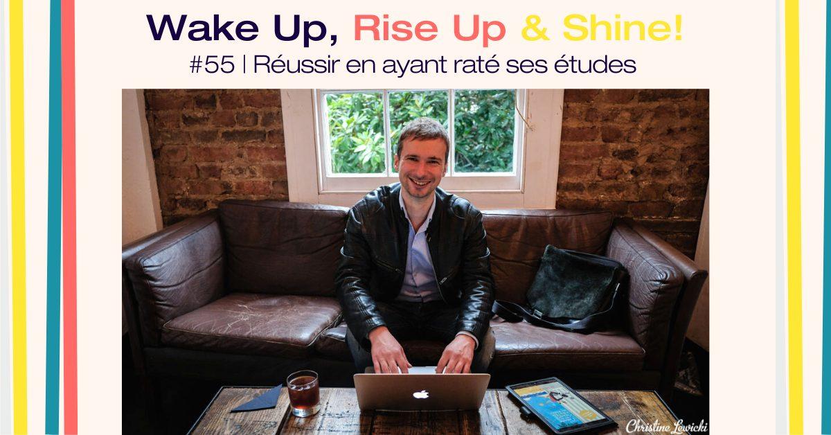 Olivier Roland, Réussir en ayant raté études