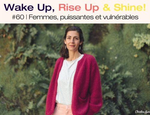 Podcast | Femmes, puissantes et vulnérables